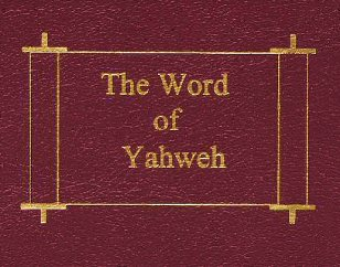 Yahweh's Scriptures with His Name restored
